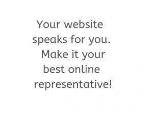 your website is your online representative